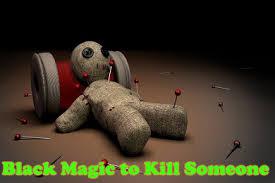 Death Spells To Kill Someone